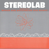 The Groop Played Space Age Batchelor Pad Music (2018 Remaster) de Stereolab