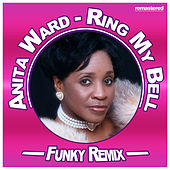 Ring My Bell (Funky Remix) by Anita Ward