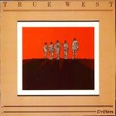 Drifters (2021 Remaster) by True West