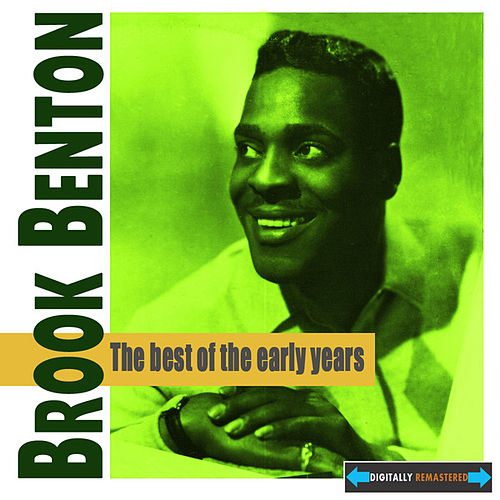 The Best of the Early Years by Brook Benton