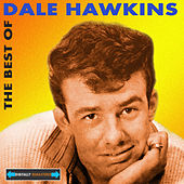 The Best of Dale Hawkins by Dale Hawkins
