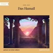 Das Hamaïl (Ungekürzt) von Karl May