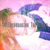 80 Encouraging the Sle - EP by Trouble Sleeping Music Universe