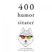 400 humor sitater (Samle de beste tilbudene) by Oscar Wilde