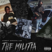 The Militia by Kenny Marcellus