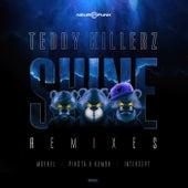 Shine (remixes) de Teddy Killerz