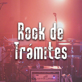 Rock de trámites by Various Artists
