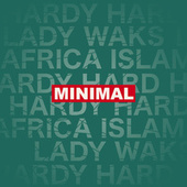 Minimal by Lady Waks