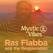 Mystic Vibes de Ras Flabba and The Reggaelation