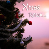 Xmas Relax by Various Artists