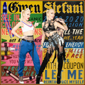 Let Me Reintroduce Myself by Gwen Stefani