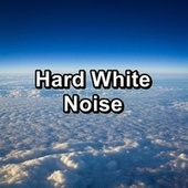 Hard White Noise by Sounds for Life