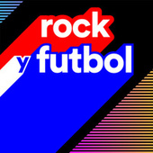 Rock y Futbol by Various Artists