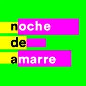 Noche de Amarre von Various Artists