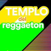Templo del Reggaeton by Various Artists