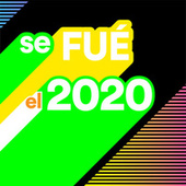 Se Fué el 2020 von Various Artists