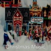Joy to the World: Christmas Shopping by Christmas Music
