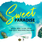 Sweet Paradise Riddim by Various Artists