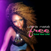 Free (Live Your Life) (Remixes) by Ultra Nate