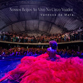 Nossos Beijos ao Vivo no Circo Voador 2 de Vanessa da Mata