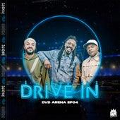 Drive In: Ep Arena, Ep. 04 (Ao Vivo) by Pixote