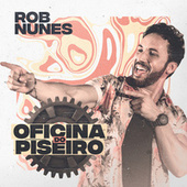 Oficina do Piseiro de Rob Nunes