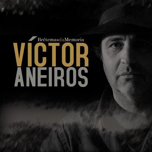 Brétemas da Memoria de Victor Aneiros