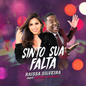 Sinto Sua Falta by Raissa Silveira