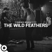 Quittin' Time (OurVinyl Sessions) by The Wild Feathers