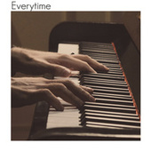 Everytime by Gabriel Ozelame