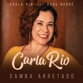 Samba Arretado de Carla Rio