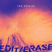 The Demise by Edit Erase