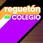 Reguetón de Colegio von Various Artists