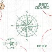 Tbt Sem Abuso, Ep. 02 von Grupo Sem Abuso