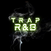 Trap R&B de Various Artists