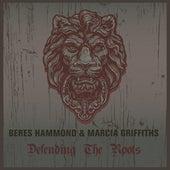 Beres Hammond & Marcia Griffiths Defending The Roots von Beres Hammond