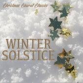 Winter Solstice - Christmas Choral Classics de Various Artists