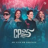 CP 25 Anos (Ao Vivo em Aracaju) fra Calcinha Preta