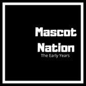 Mascot Nation The Early Years de Da Mascots