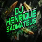 DJ HENRIQUE DE SM by DJ Henrique De São Mateus