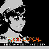 Rocio Durcal - The 20 Greatest Hits de Rocío Dúrcal