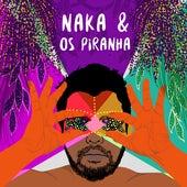 Naka & os Piranha de Marcelo Nakamura