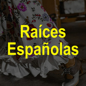 Raíces Españolas de Various Artists
