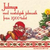 Julmys med nostalgisk julmusik från 1900-talet (2020 Remastered Version) von Blandade Artister