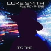 It's Time by Luke Smith