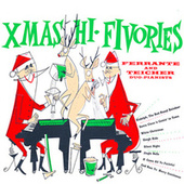 Xmas Hi-Fivories! (Remastered) by Ferrante and Teicher
