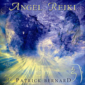 Angel Reiki by Patrick Bernard