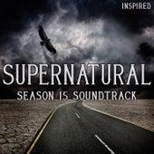 Supernatural Season 15 Soundtrack (Inspired) de Various Artists