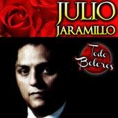 Julio Jaramillo Todo Boleros by Julio Jaramillo