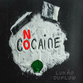 No Cocaine de Lukão DuFlow
